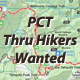 PCT Thru Hikers Wanted